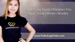 5 Hal Yang Harus Dihindari Pria Agar Tidak Dibenci Wanita