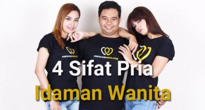 4 Sifat Pria Idaman Wanita Saat Ini