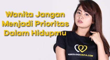 8 Kerugian Saat Kamu Menjadikan Wanita Prioritas Dalam Hidupmu